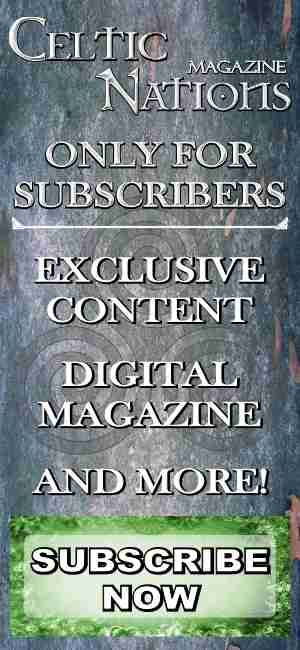 Celtic Nations Magazine For Subscribers Only 300x650