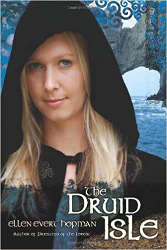 Druid Isle by Ellen Evert Hopman