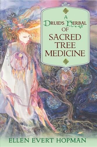 Sacred Tree Medicine by Ellen Evert Hopman