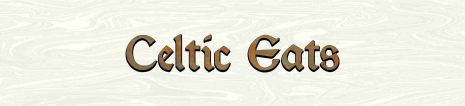 Celtic Eats from Celtic Nations Magazine